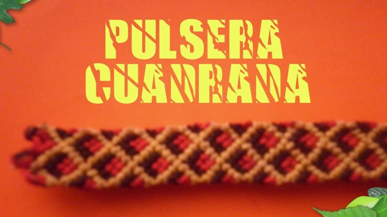 Tutorial - Pulsera Cuadrada - How to make square bracelet