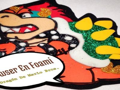 Bowser En Foami (( Mario Bros ))