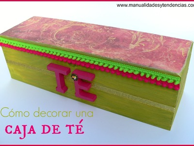 DIY: decorar caja de té.Decorative tea box