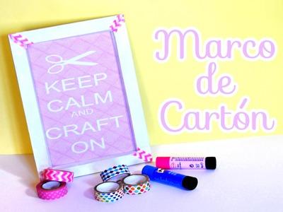 DIY: Marco de Cartón [Reciclaje]