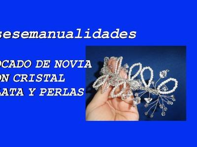 Tocado de novia plata ,cristal y perlas , hecho a mano