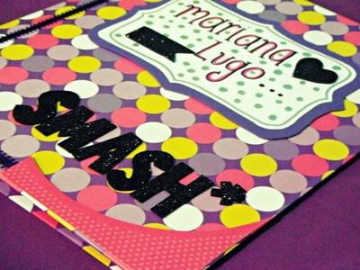 COMO DECORE Y FORRE MI SMASHBOOK (INICIO-FINAL) HOMEMADE♥