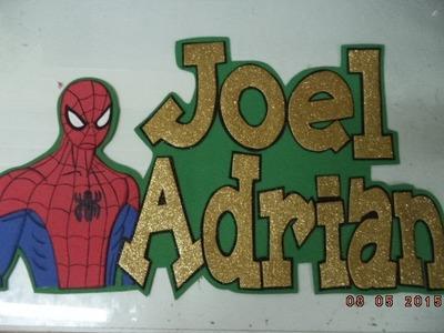 Como hacer Cartel del Hombre Araña en fomi o foami - DIY