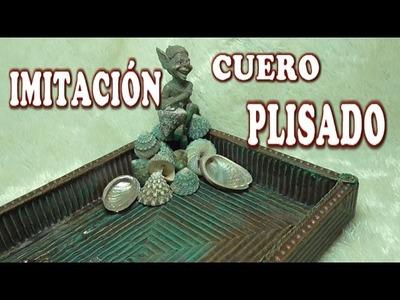 DIY IMITACIÓN DE CUERO PLISADO DIA DE LA MADRE - IMITATION LEATHER PLEATED