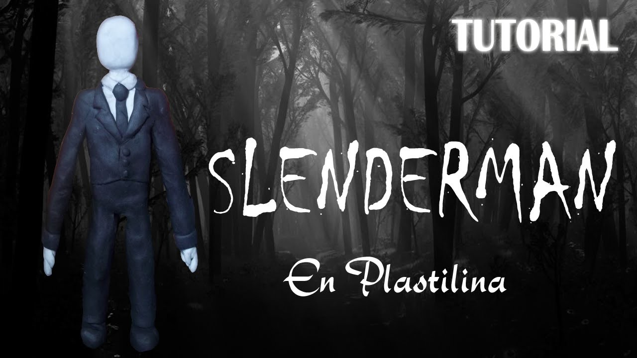 Tutorial Slenderman en Plastilina. Creepypasta. How to make a Slenderman with Clay