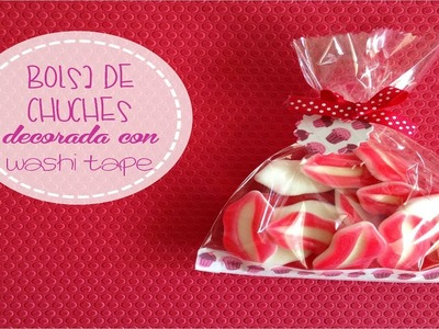 Bolsa de chuches decorada con Washi Tape - Manualidades DIY