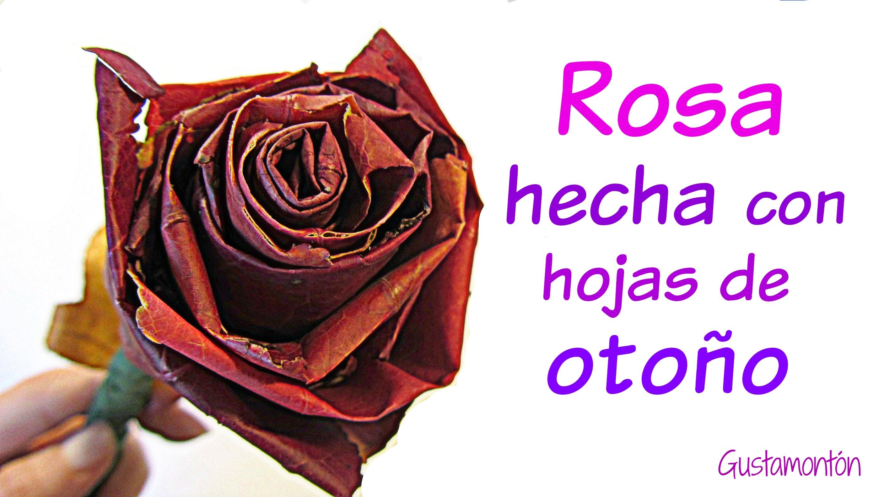Cómo hacer rosas con hojas. Roses made with leaves.
