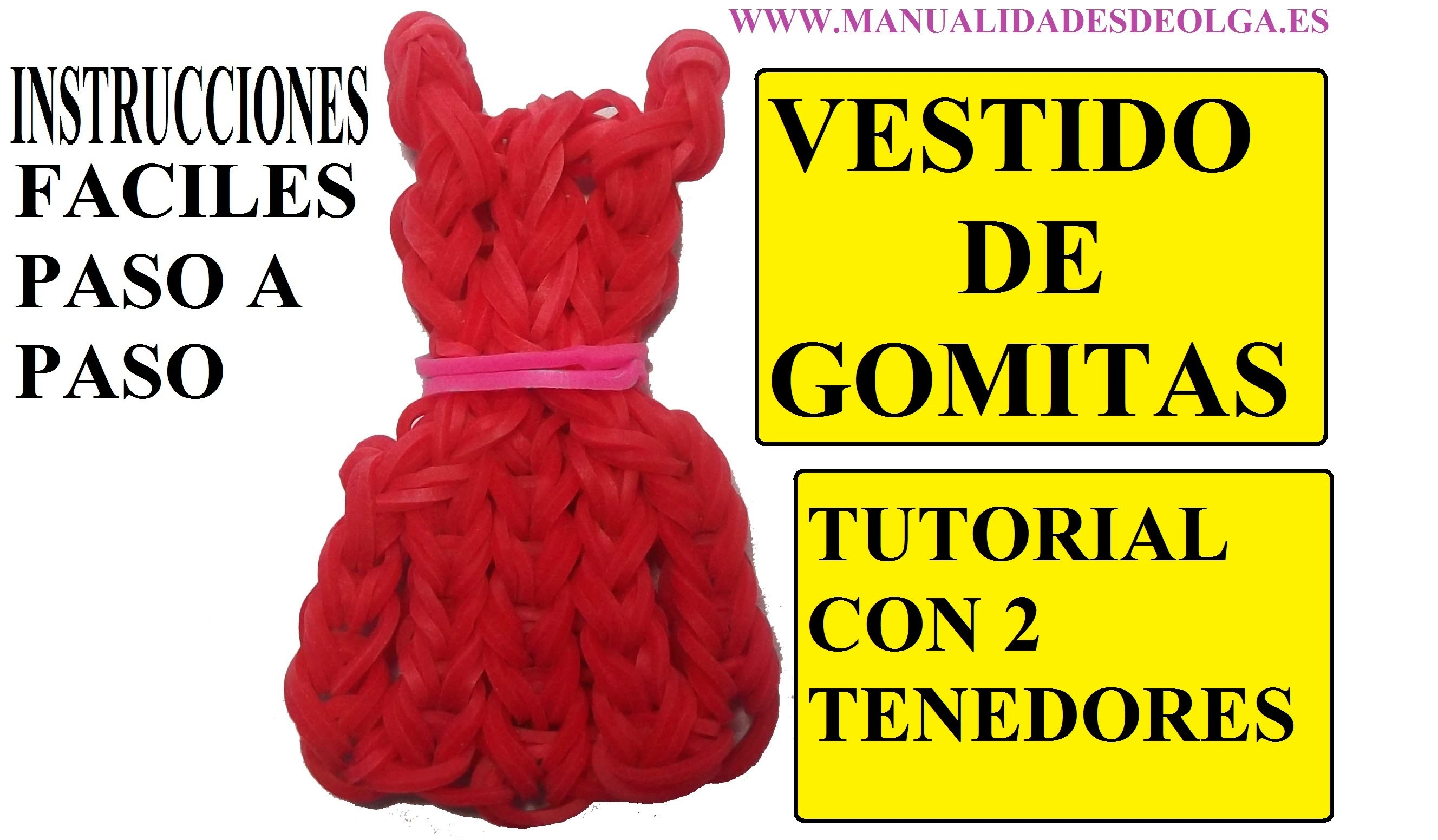 COMO HACER UN VESTIDO DE GOMITAS CON DOS TENEDORES. TUTORIAL FIGURA (DRESS CHARM)