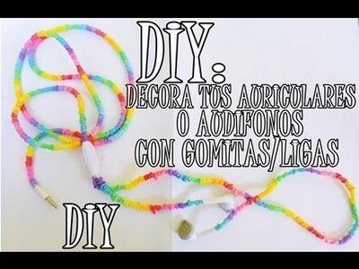 DIY: DECORA TUS AUDÍFONOS CON LIGAS.GOMITAS ♥