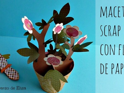Regalos para el Día de la Madre, Maceta Scrapbook con Flores de Papel, Mother's Day Ideas, Best Mom