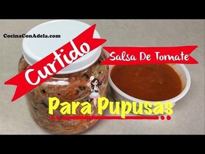 ❤️ Curtido para pupusas y salsa de tomate para pupusas