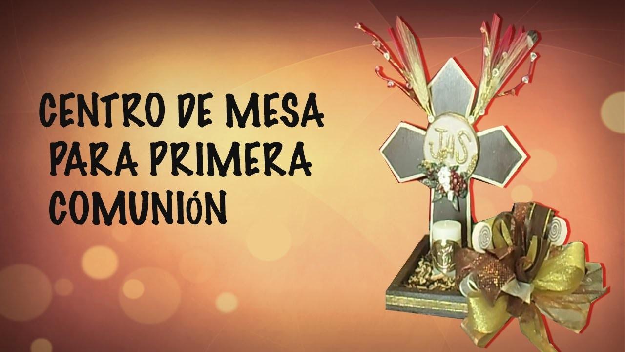 CENTRO DE MESA FACIL PARA PRIMERA COMUNION. MANUALIDADES DE VERO