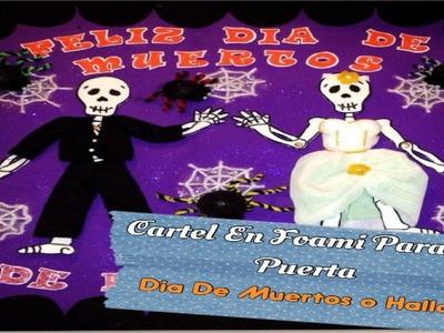 Decoración Para Día De Muertos (( Cartel Para La Puerta ))