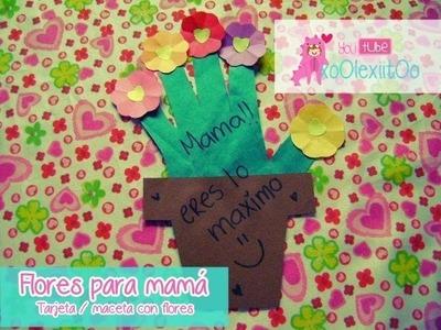 @xoOlexiitOo ❥Día de las Madres. DIY Flores para Mamá||  tarjeta para mamá ♥ mother's day