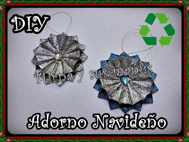 Diy. Como hacer un adorno Navideño . Diy. How to make Christmas ornament