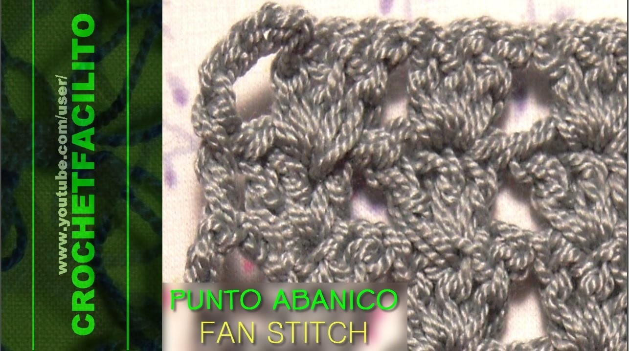 CROCHET - PUNTO ABANICO - FAN STITCH