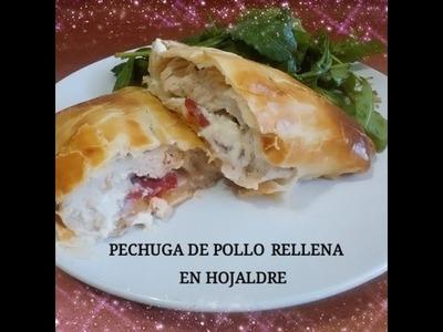 PECHUGAS RELLENAS EN HOJALDRE (ESTILO WELLINGTON) Silvana Cocina y Manualidades