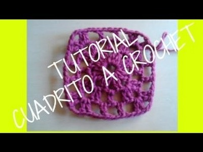 TUTORIAL CUADRITO A CROCHET