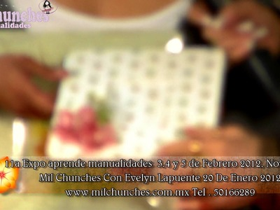 11a expo aprende manualidades Novedades Promocion con evelyn Lapuente 20 Enero 2012  Sesion 2