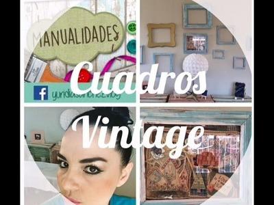 DIY - Cuadros Vintage - Decoración Vintage