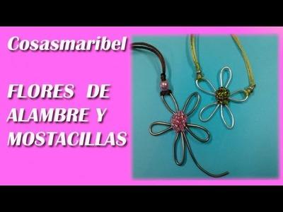 FLORES DE ALAMBRE Y MOSTACILLAS.Wire flowers.