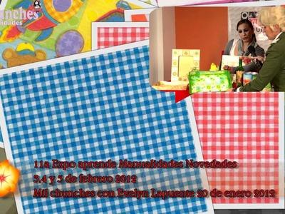 11a expo aprende manualidades Novedades Promocion con evelyn Lapuente 20 Enero 2012  Sesion 1