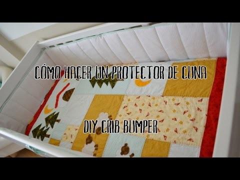 Cómo hacer un protector de cuna - DIY crib bumper