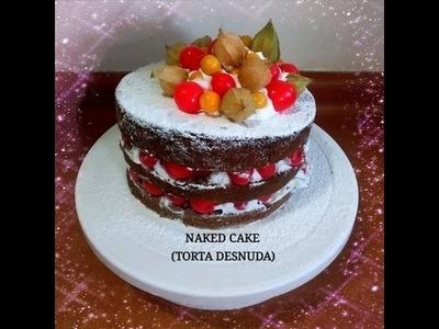 RECETA: COMO HACER TORTA DESNUDA ( NAKED CAKE) - Silvana Cocina y Manualidades