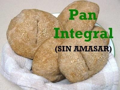 RECETA: PAN INTEGRAL (facil y SIN AMASAR!)