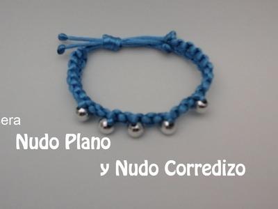 COMO HACER UNA  PULSERA CON NUDO PLANO Y NUDO CORREDIZO(MACRAME)