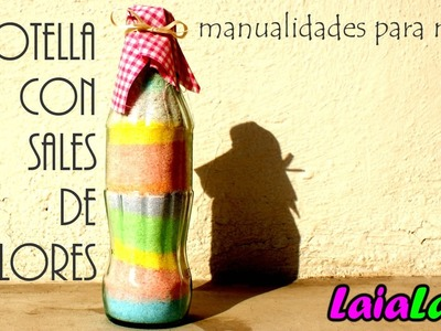 LaiaLand y las niñas - Una botella con sales de colores [Manualidades para niños]