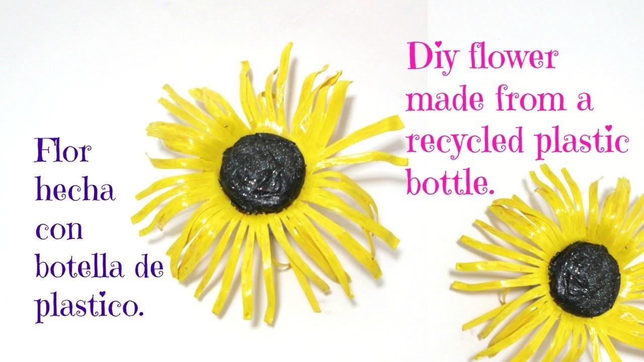 MANUALIDAD FLOR CON BOTELLA DE PLASTICO RECICLADA. DIY FLOWER MADE FROM A RECYCLE PLASTIC BOTTLE