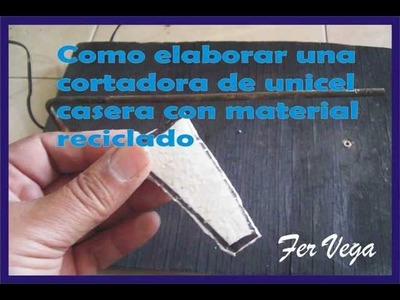 Como hacer una cortadora de unicel casera.wmv