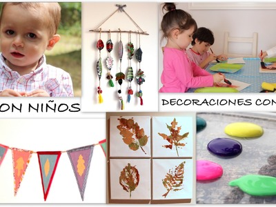 DIY niños. 3 manualidades con hojas: Lienzos, banderines y móvil