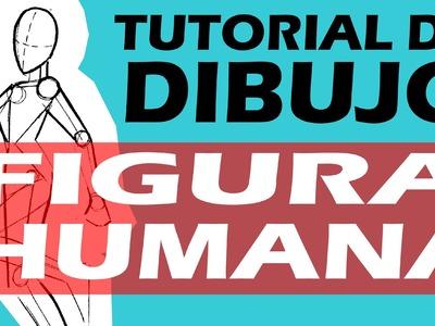 TUTORIAL DE DIBUJO 2:  FIGURA HUMANA. 2 DRAWING TUTORIAL: HUMAN FIGURE
