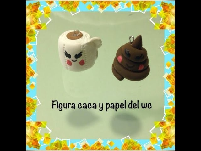 Tutorial DIY papel y caca wc iclay, fimo.role modeling and  poo polymer clay