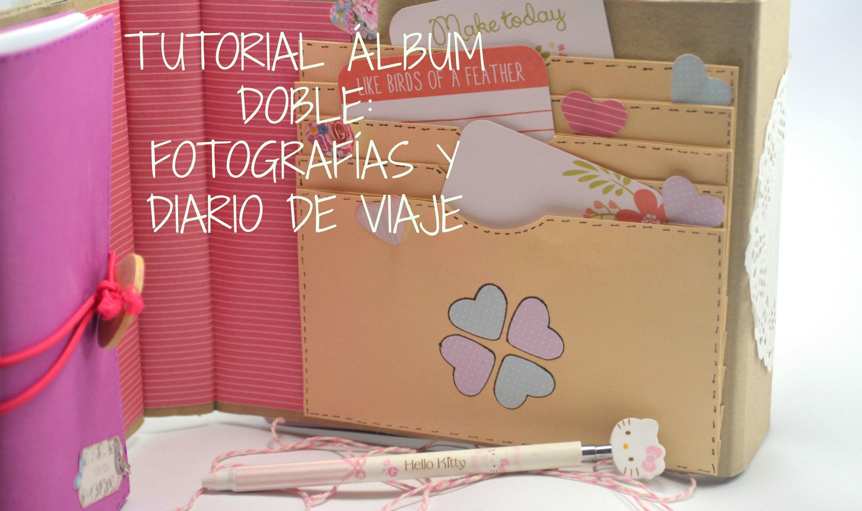 Tutorial Scrapbooking álbum doble: fotografías y diario de viaje - Scrapbook fácil