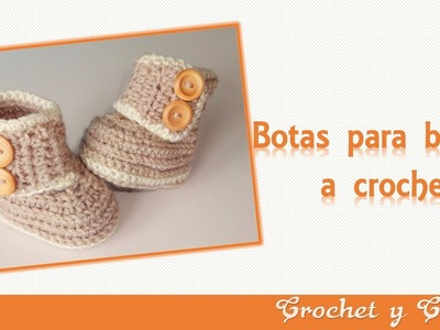 Botas – zapatos para bebés tejidas a crochet o ganchillo - Parte 1