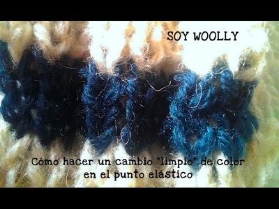 Cómo cambiar de color al tejer punto elástico Clase 74 Soy Woolly