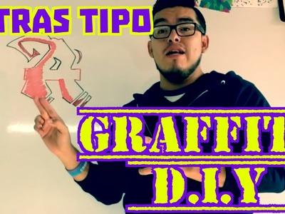 Como Hacer Letras Tipo Graffiti D.I.Y.