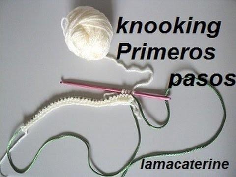 Curso gratis knooking: Leccion 1 -  Primeros pasos