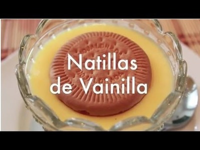 Cómo Hacer Natillas de Vainilla - Recetas de Postres Fáciles