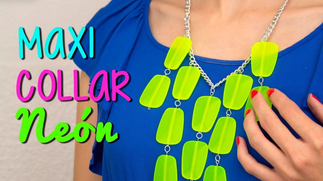 Maxi Collar DIY - Paso a Paso en Color Neón - Fácil ♥ - Catwalk