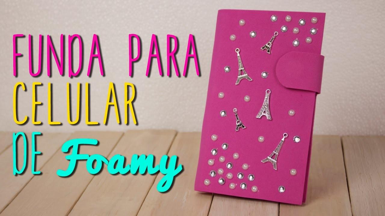Cómo hacer Funda para Celular de Foamy.Goma Eva y Cartón - DIY| Catwalk ♥