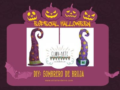 DIY: Sombrero de bruja. Clon-Arte #2 (Especial Halloween)