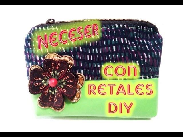 Neceser Con Retales DIY ❤ ❤