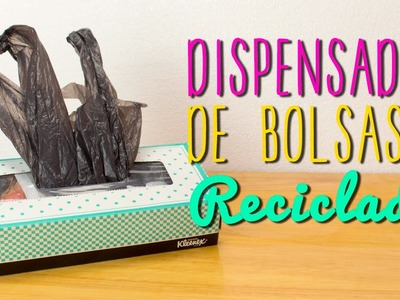 Dispensador de Bolsas de Plástico Reciclado - DIY Fácil ♥ - Mini Tip # 53