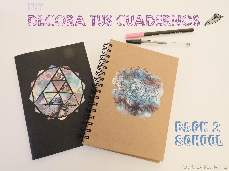 DIY decora tu cuaderno para la vuelta a clases - DIY decorate your notebook for back to school