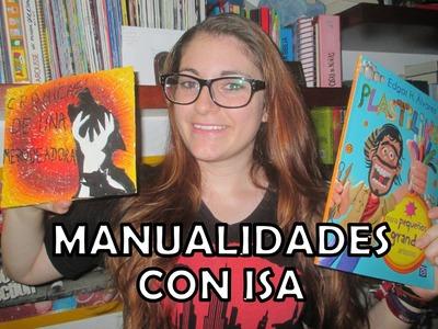 ¡Plastilina con Isa! | Manualidades | Crónicas de una Merodeadora