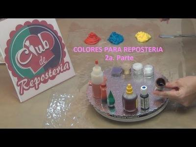 Colores para Reposteria - 2a. Parte
